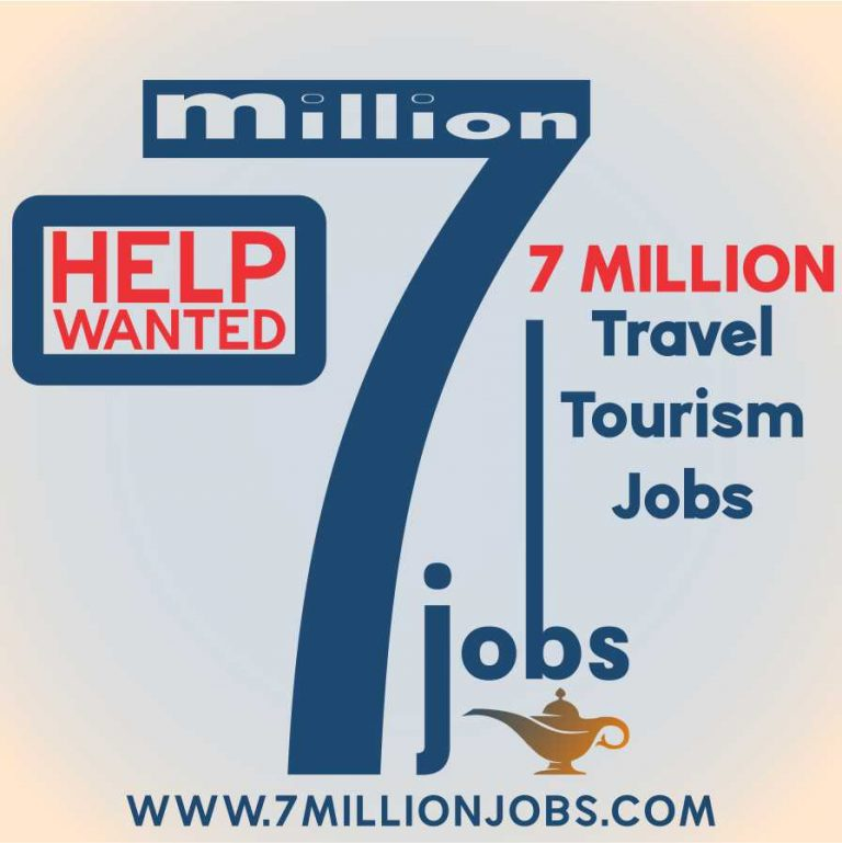 Help Wanted: 7 Million Travel Tourism Jobs